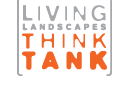 Living Landscapes: ThinkTank